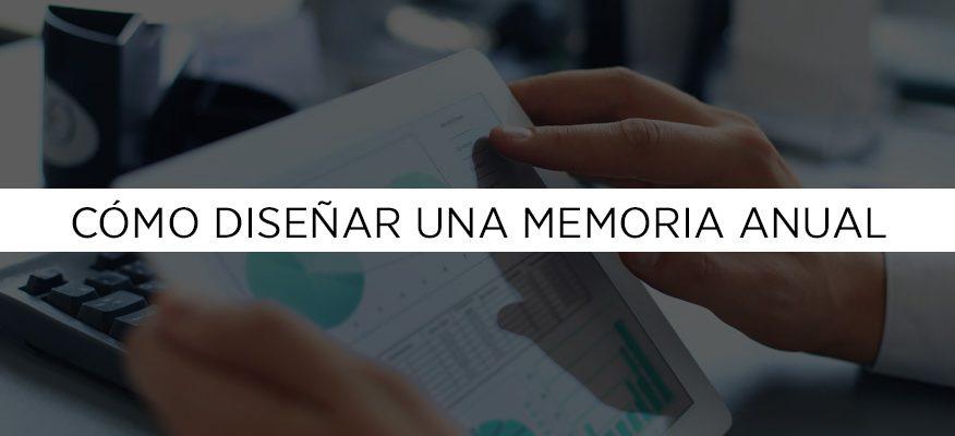 7 formas de diseñar una memoria anual impactante