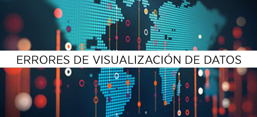 10 errores de visualización de datos que debes evitar en 2017
