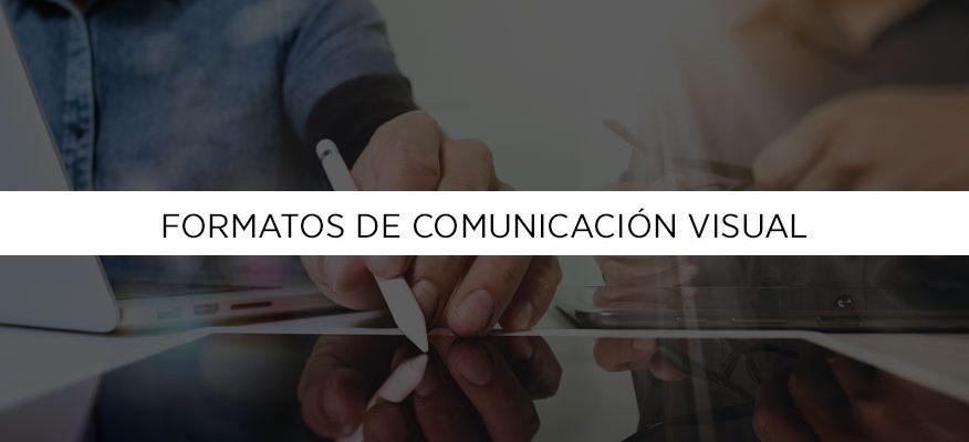 Formatos de comunicación visual, segunda parte