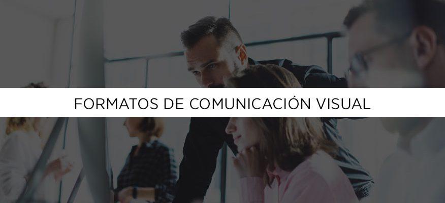 Formatos de comunicación visual, primera parte
