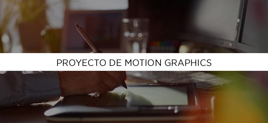 Motion graphics, pasos para crear un proyecto profesional