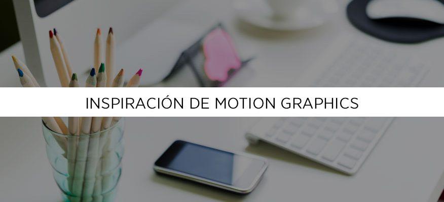 Ejemplos de Motion Graphics, las razones de su éxito